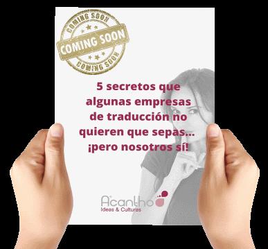 5 secretos que algunas empresas de traducción no quieren que sepas... ¡pero nosotros sí! 2