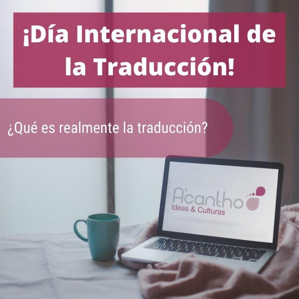 ¿Qué es la traducción? - Día Internacional de la Traducción 6
