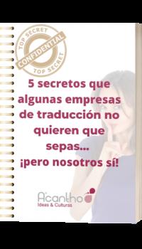 5 secretos que algunas empresa de traducción no quieren que sepas...pero nosotros sí